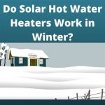 Solar Hot Water Heaters Winter