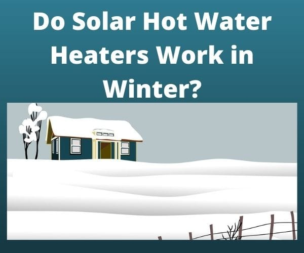 Solar Hot Water Heaters Winter