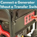 Connect a Generator Without a Transfer Switch
